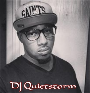 DJ Quietstorm -Htown