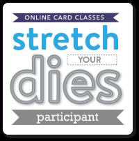 Stretch your dies
