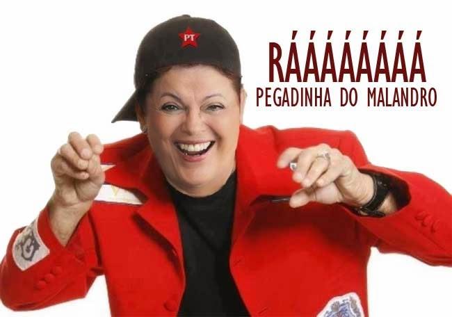 Dilma, pegadinha do malandro