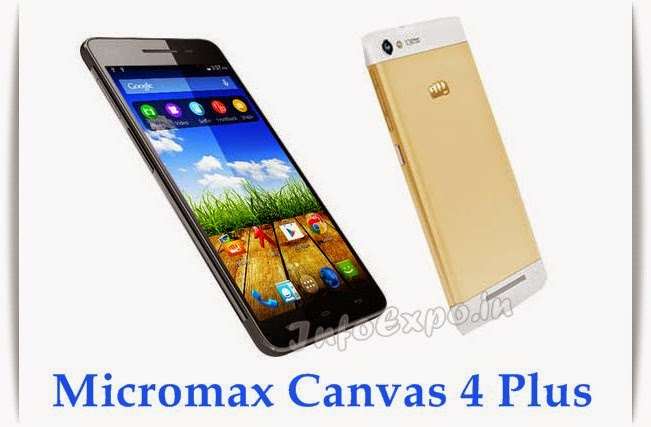 Micromax Canvas 4 Plus A315: 5-inch, 1.7GHz Octa Core Android Smartphone Specs, Price