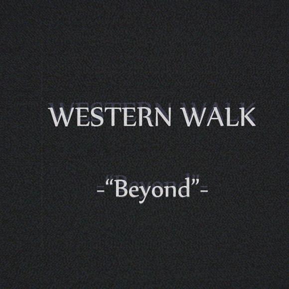 Western Walk - Beyond