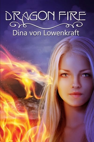 http://www.amazon.com/Dragon-Fire-Dina-von-Lowenkraft-ebook/dp/B00ECNEZ6G/ref=sr_1_4?ie=UTF8&qid=1414181647&sr=8-4&keywords=DRAGON+FIRE