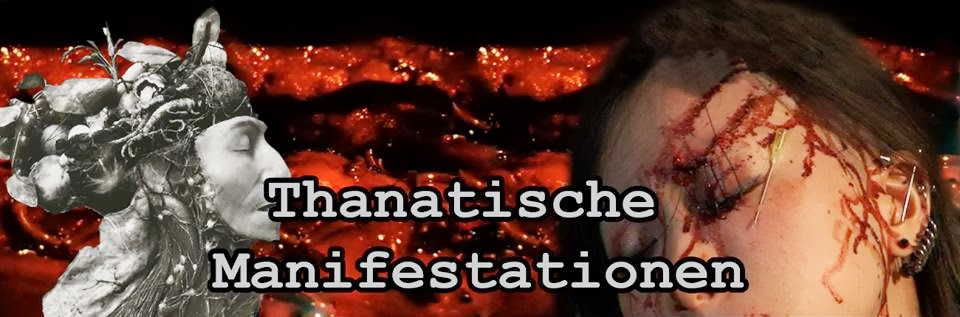 Thanatische Manifestationen