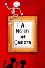 A mistery for Carlota