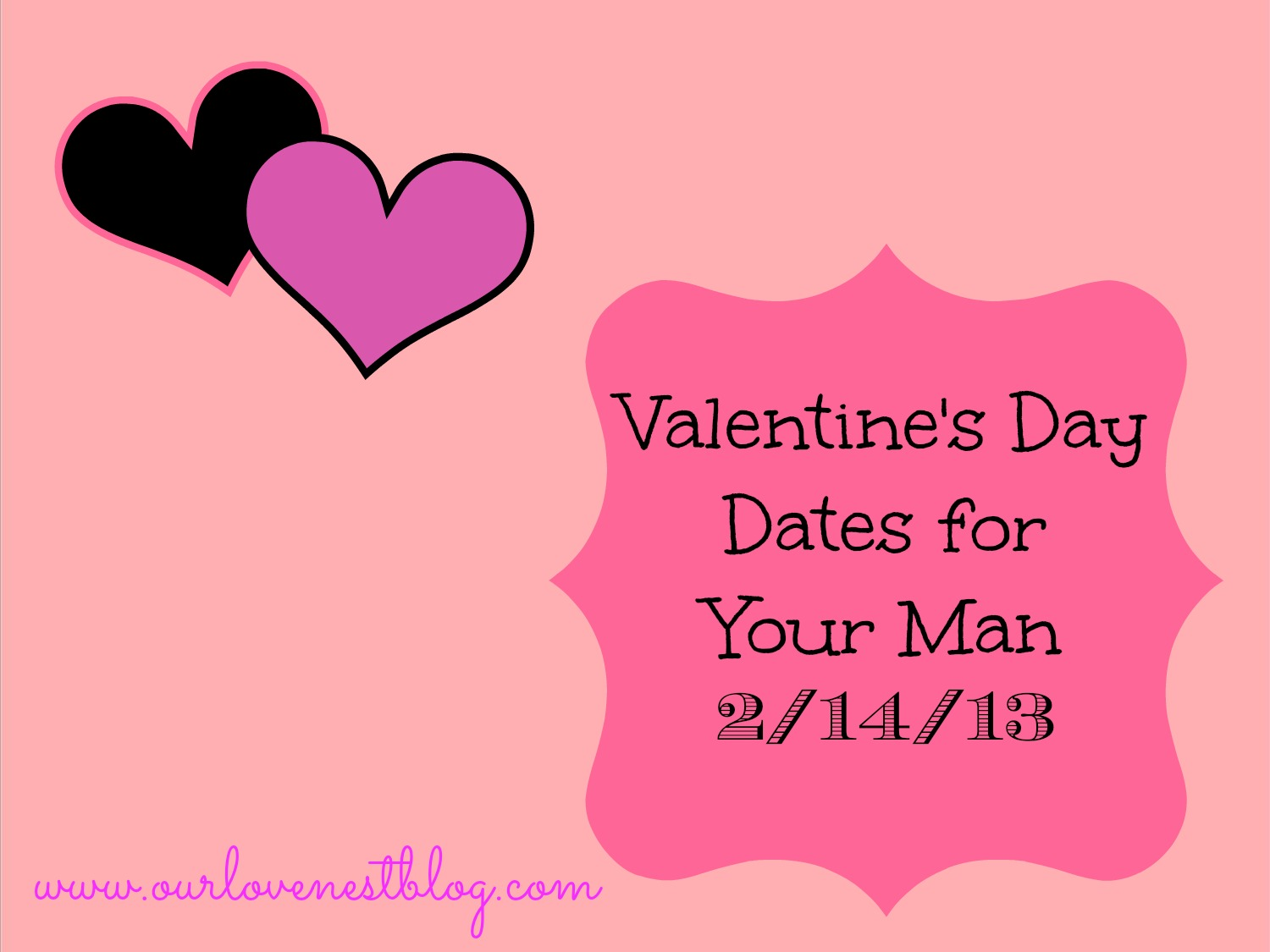 Our love nest valentine 39 s day date ideas for the man in Valentines day ideas for men