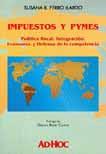 """""""IMPUESTOS Y PYMES"""" (Con Pròlogo de German Bidart Campos) ED. AD HOC 2004"""