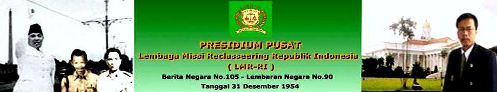 Presidium Pusat Lembaga Missi Reclasseering Republik Indonesia.