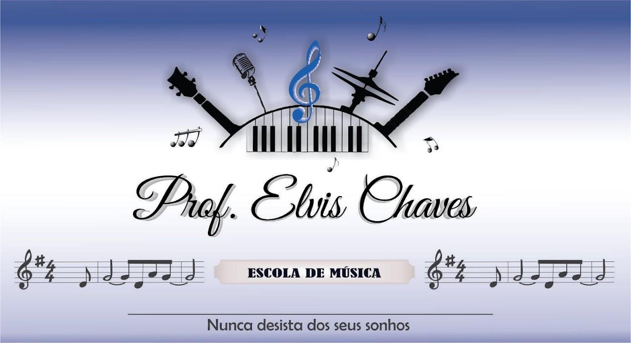 Prof. Elvis Chaves - Escola de Música