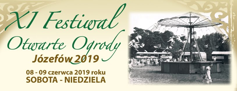 Festiwal Otwarte Ogrody Józefów 2019