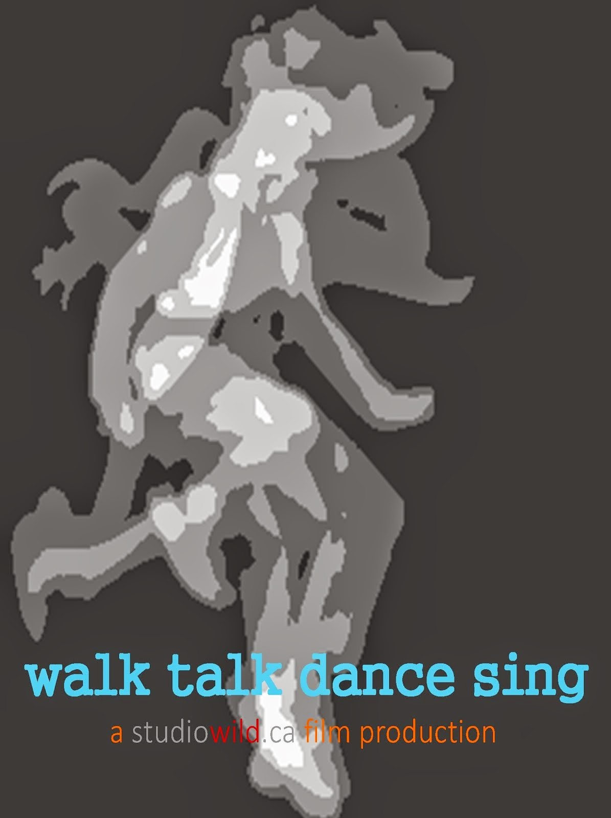 walk talk dance sing SOUNDTRACK