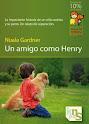 Un amigo como Henry (Nuala Gardner)