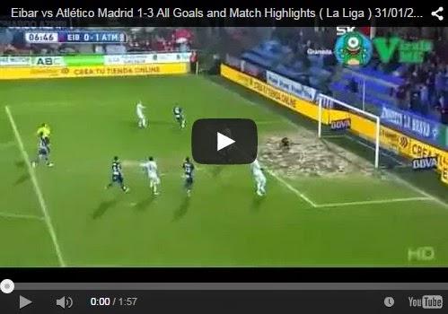 Highlights : Eibar 1-3 Atletico Madrid