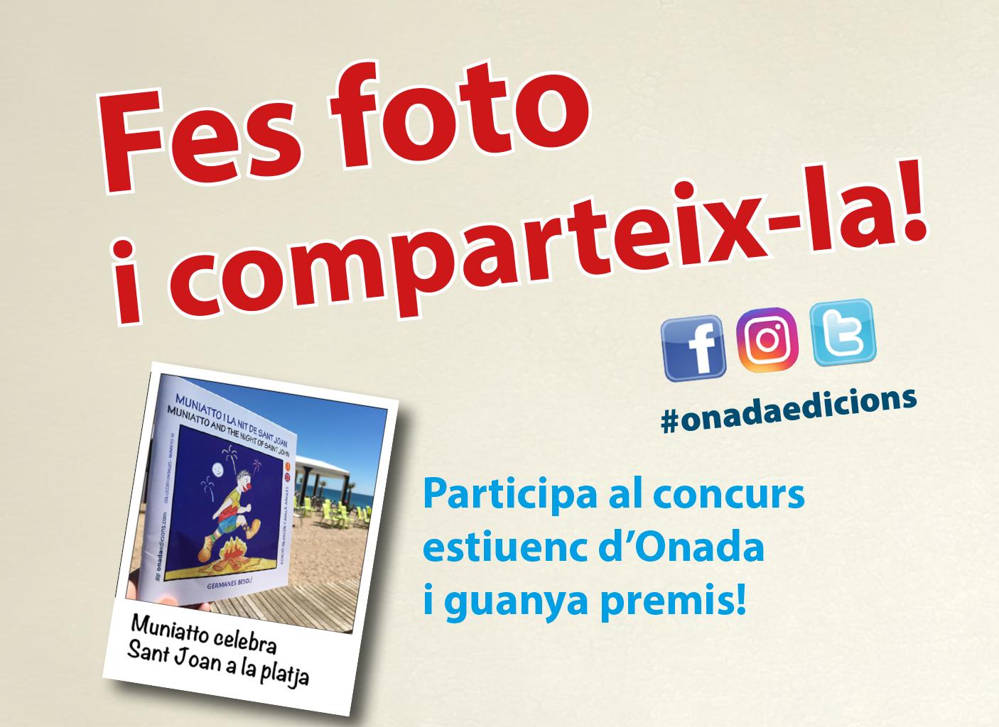Fes foto i comparteix-la!