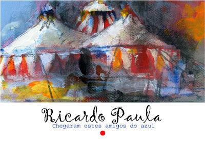 RICARDO PAULA - Llegaron estos amigos del azul