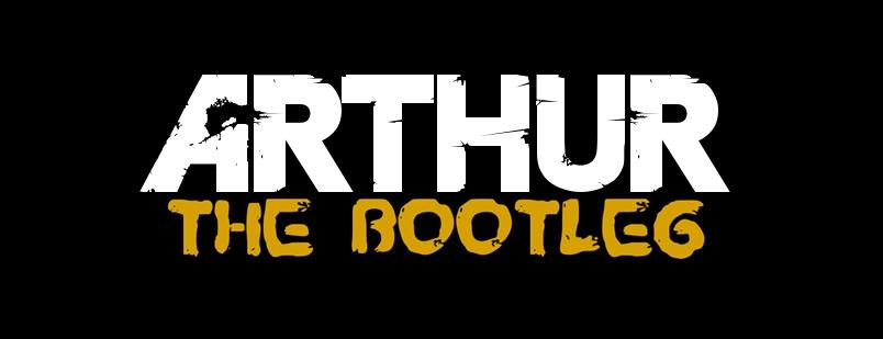 ArthurTheBootleg