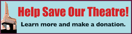 Make a donation to save the our Theatre.