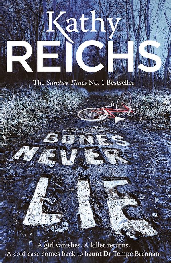 Kathy Reichs Bones Never Lie
