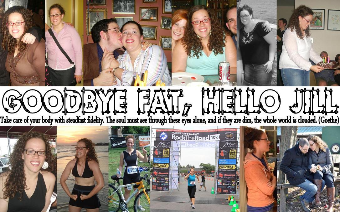 Goodbye Fat, Hello Jill
