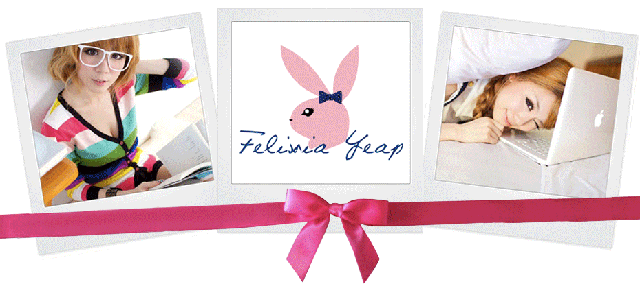 Felixia Yeap&#39;s Official Blog
