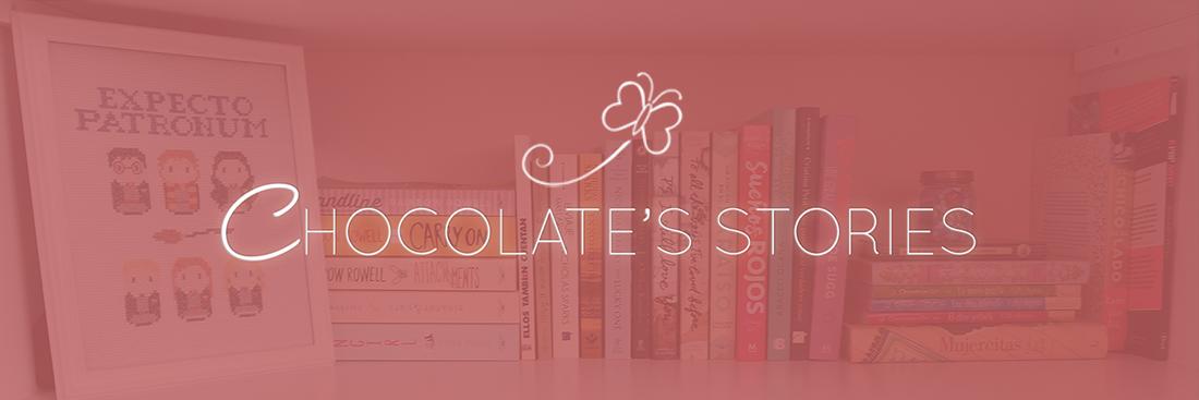 Chocolate's Stories