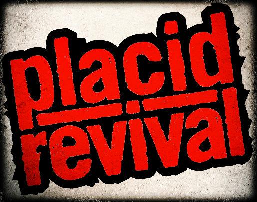 Placid Revival