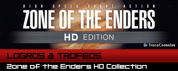 Logros y Trofeos Zone of the Enders HD Collection - PS3 - X360