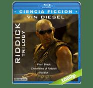 Trilogia Las Cronicas de Riddick (2000-2013) Full HD BRRip 1080p Audio Dual Latino/Ingles 5.1
