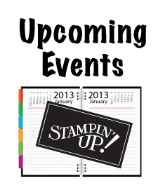 Upcoming Stampin' Up Events