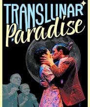 Translunar Paradise, Theatre Ad Infinitum