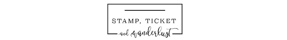Stamp, Ticket, and Wanderlust
