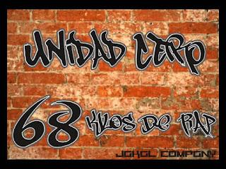 68 KILOS DE RAP - UNIDAD CERO