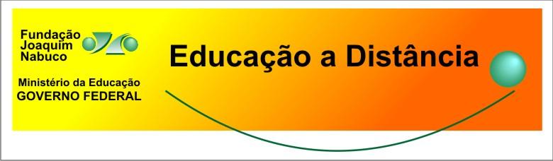 EDUCAÇÃO A DISTÂNCIA - FUNDAJ