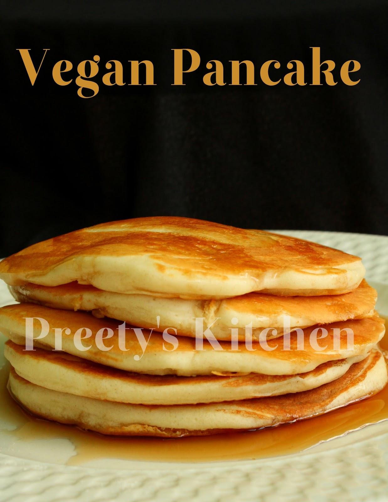 Preetys kitchen vegan pancakes eggless pancakes vegan pancakes eggless pancakes ccuart Images