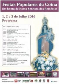 Coina(Barreiro)- Festas em Hª de Nª Srª dos Remédios 2016- 1 a 3 Julho