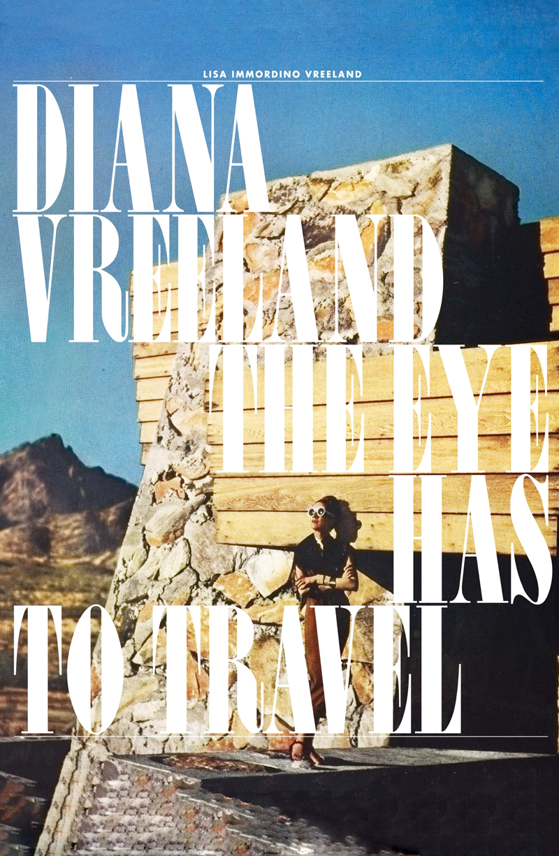 the eye has to travel / diana vreeland documentary / diana vreeland book / via fashioned by love