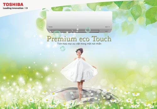 Premium Eco Touch máy lạnh Toshiba