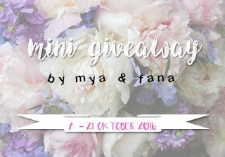 Mini Giveaway by Mya & Fana