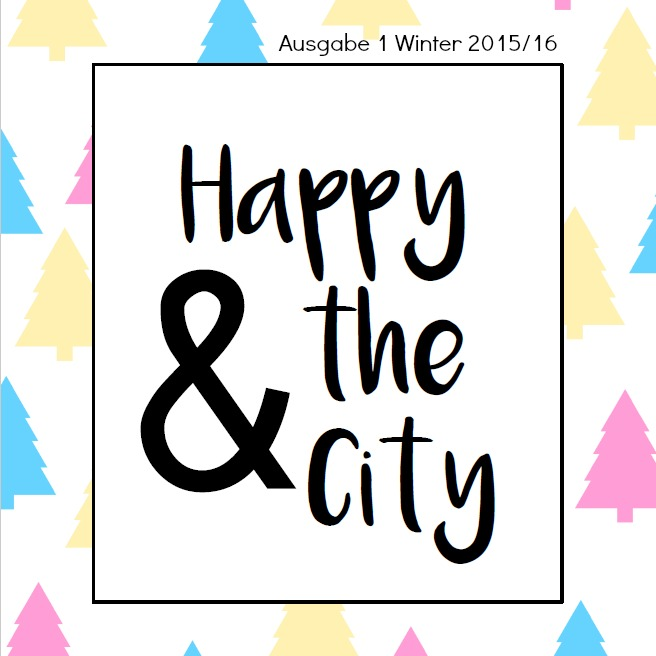 Happy & the City Magazin Winter 2015/16