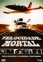 Filme Velocidade Mortal Dublado AVI BDRip