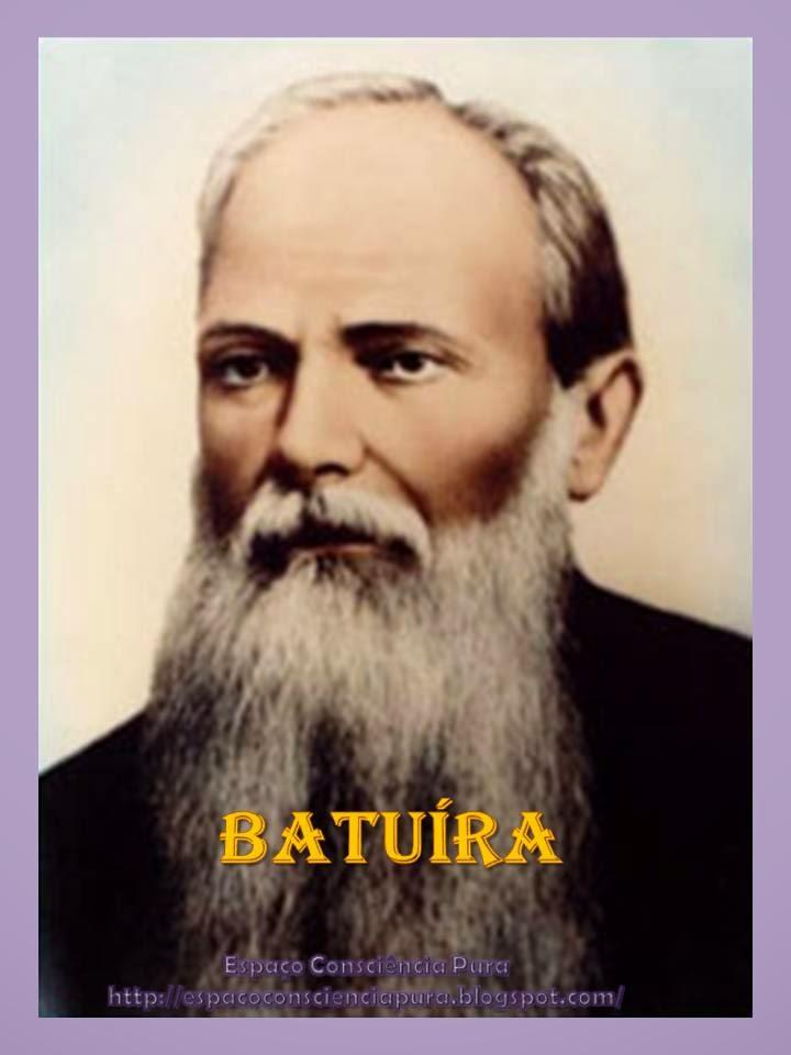 Batuíra, Espiritismo, Mensagem Psicografada, Espaço Consciência Pura, http://espacoconscienciapura.blogspot.com/
