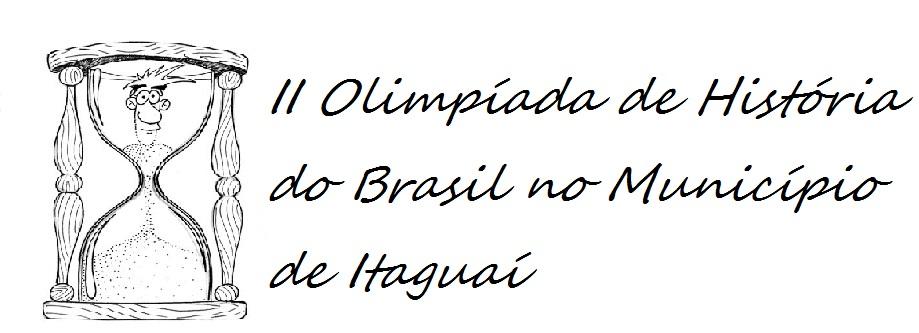 2ª Olimpíada de História do Brasil no Município de Itaguaí