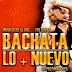 V.A Bachata lo + Nuevo (Septiembre 2015)
