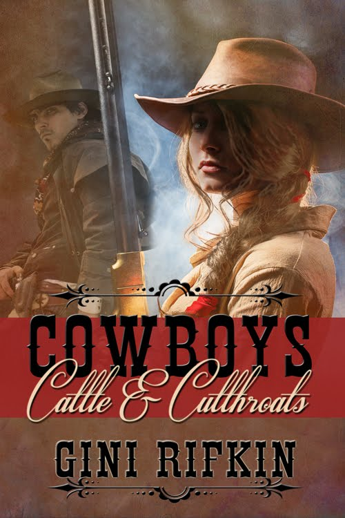 Cowboys, Cattle, and Cutthroats