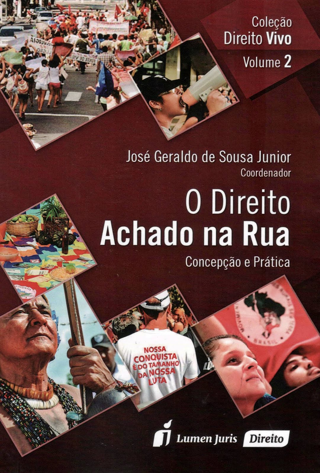 O Direito Achado na Rua – Concepção e Prática – 2015