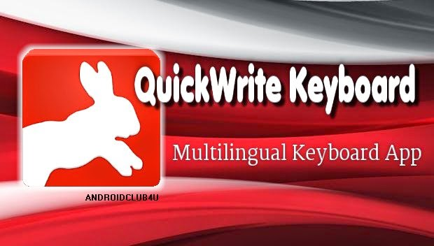 QuickWrite full keyboard v3.0.56 Apk App Full Download