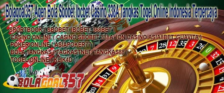 Bolagoal357 Agen Bola Sbobet Ibcbet Casino 338A Tangkas Togel Online Indonesia Terpercaya