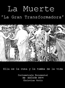 LA MUERTE - LA GRAN TRANSFORMADORA