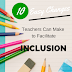 10 Easy Changes Teachers Can Make to Facilitate Inclusion