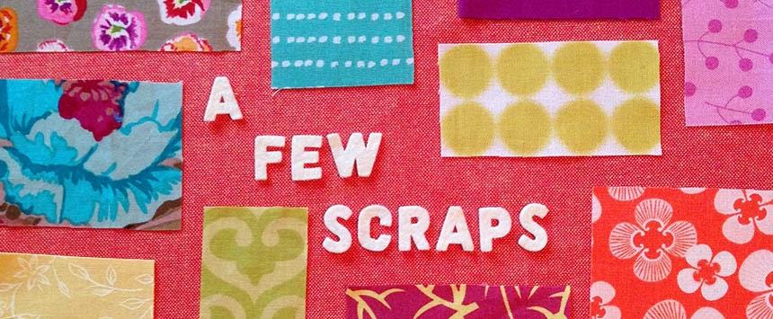 A Few Scraps