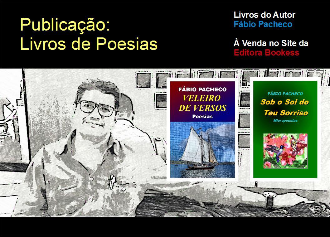 Publicações de dois livros de poesias, pela Editora Bookess.